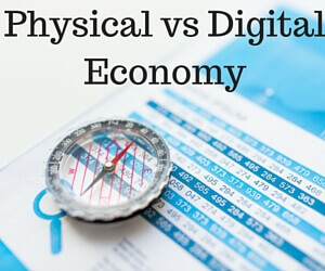 Physical economy versus digital economy