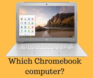 Chromebook Selection Guide