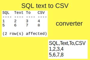 SQL text to CSV files conversion
