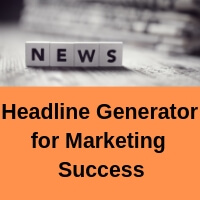 Headline Generator for more audience success